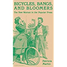 Bicycles, Bangs, and Bloomers