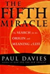 The Fifth Miracle: The Search for the...