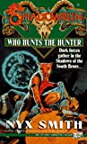 Shadowrun 16: Who Hunts the Hunter? (v. 16)