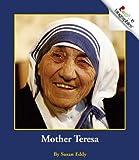Mother Teresa, Susan Eddy, 051627922X