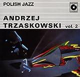 Andrzej Trzaskowski - Polish Jazz vol. 2