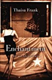 img - for Enchantment: New and Selected Stories book / textbook / text book