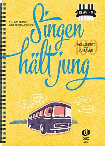 Singen hält jung: 100 Volkslieder und Schlager (Ausgabe für Klavier)