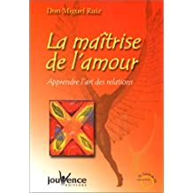 MAÎTRISE DE L'AMOUR (LA)