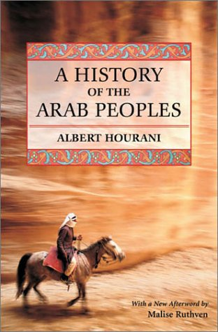 A History of the Arab Peoples: Second Edition