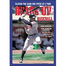 Heads-Up Baseball : Playing the Game One Pitch at a Time