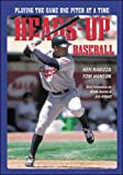 img - for Heads-Up Baseball : Playing the Game One Pitch at a Time book / textbook / text book