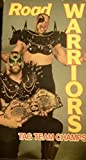 Road Warriors:Tag Team Champs [VHS]