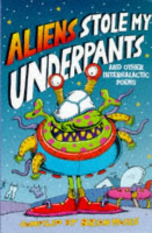 Download Aliens Stole My Underpants: And Other Intergalactic Poems PDF