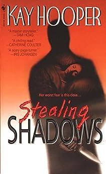Stealing Shadows: A Bishop/Special Crimes Unit Novel (A Bishop/SCU Novel Book 1) by [Hooper, Kay]