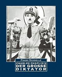 Charles Chaplins Der Grosse Diktator
