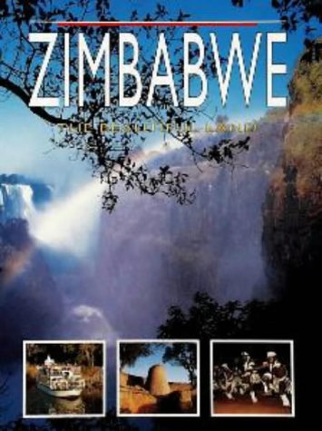 Zimbabwe: the Beautiful Land