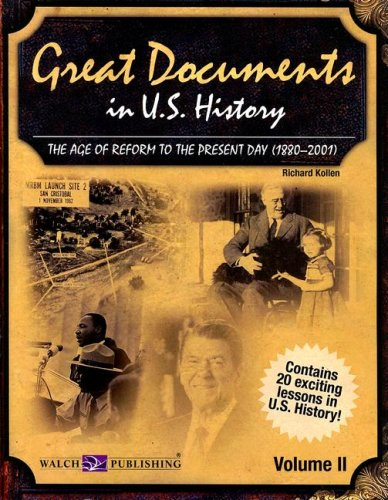 Download Great Documents in U.S. History Volume 2: The Age of Reform to the Present Day (1880-2001) pdf epub
