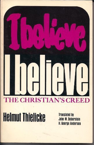 I Believe; The Christian's Creed