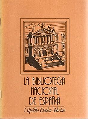La Biblioteca Nacional de España: Amazon.es: ESCOLAR SOBRINO, HIPÓLITO: Libros