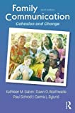 img - for Family Communication: Cohesion and Change book / textbook / text book