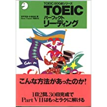 Perfect TOEIC Reading (TOEIC800 point series) (1996) ISBN: 4872346084 [Japanese Import]