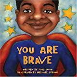 You Are Brave, Todd Snow, 1934277193