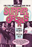 Surfergrrrls, Laurel Gilbert and Crystal Kile, 1878067796