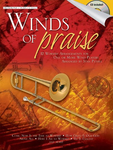 Winds of Praise: for Trombone, Tuba in C (B.C.) or Cello