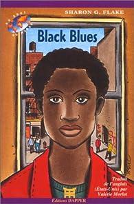 Black blues par Sharon G. Flake