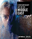 Contemporary Art in the Middle East, Nadine Monem, 1906155569