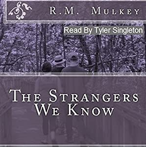 The Strangers We Know Audiobook