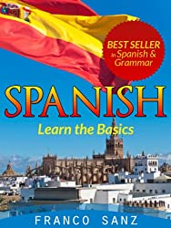 SPANISH. Learn the Basics (English Edition)