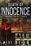 img - for Death of Innocence: Book 4 of the Thrilling Post-Apocalyptic Survival Series: (Surviving the Fall Series - Book 4) book / textbook / text book