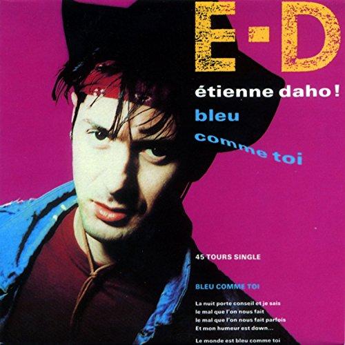 Etienne daho singles dating