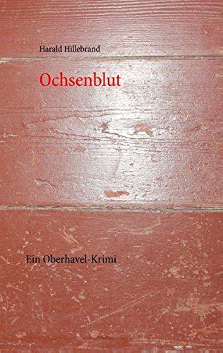 Download Ochsenblut (German Edition) pdf epub