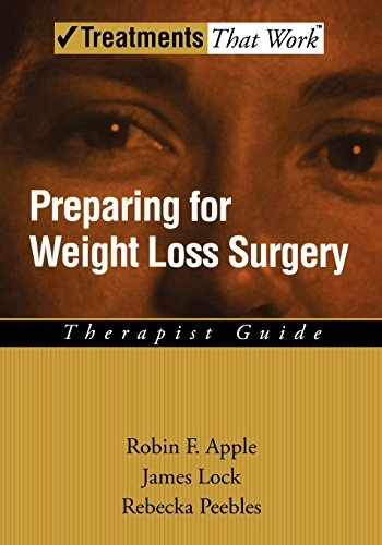 Preparing for Weight Loss Surgery: Therapist Guide (Treatments That Work)