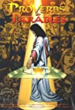 Proverbs and Parables, Mark Ammerman, Sergio Cariello, Michael Bennett, Greg Dampier, Leo Bak, 0966511808