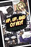 Up, up, and Oy Vey!, Simcha Weinstein, 1881927326