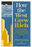 img - for How the West Grew Rich: Economic Transformation of the Industrial World book / textbook / text book