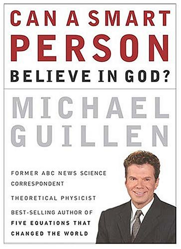 Download Can a Smart Person Believe in God? PDF