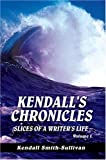 Kendall's Chronicles, Kendall Smith-Sullivan, 0595665233