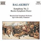 Balakirev: Symphony No. 2 / Russia (Symphonic Poem)