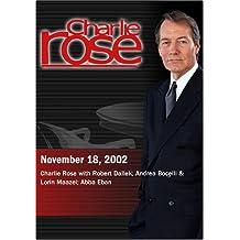 Charlie Rose with Robert Dallek; Andrea Bocelli & Lorin Maazel; Abba Eban
