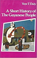 A Short History of the Guyanese People