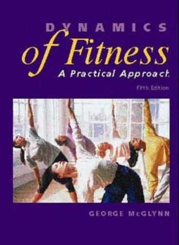 Dynamics Of Fitness: A Practical Approach (Best Dynamic Warm Up Exercises)