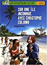 Sur une île inconnue avec Christophe Colomb par Barbeau
