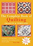 The Complete Book of Quilting, Diana Hill, 1592235751