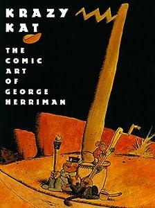 Krazy Kat: The Comic Art of George Herriman