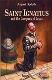 Saint Ignatius and the Company of Jesus (Vision Books)