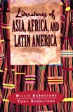 Literatures of Asia, Africa and Latin America, Barnstone, Willis and Barnstone, Tony, 0023060654