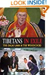 Tibetans in Exile: The Dalai Lama & t...