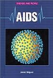 AIDS, Janet Majure, 0766011828