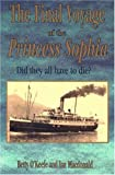 The Final Voyage of the Princess Sophia, Betty O'Keefe and Ian Macdonald, 1895811643