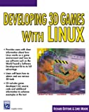 Developing 3D Games Using Red Hat Linux, Bottoms, Richard and Moore, Linee, 1584500735